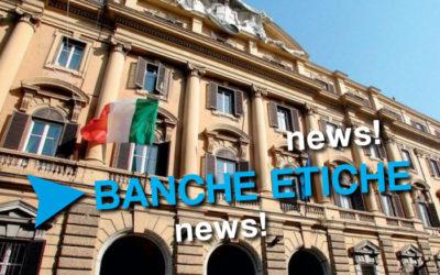 BANCHE ETICHE, IL TESORO ADOTTA LE LINEE GUIDA ASSONOVA