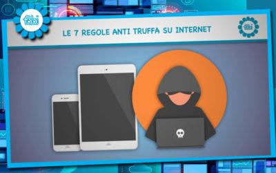 FABI FA SCUOLA: LE 7 REGOLE ANTITRUFFA SU INTERNET